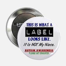 """Label 1 Autism (Niece) 2.25"""" Button (10 pack)"""