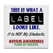 Label 1 Autism (Students) Tile Coaster