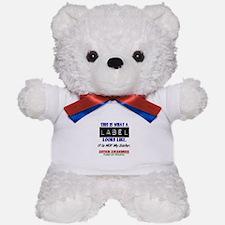 Label 1 Autism (Sister) Teddy Bear