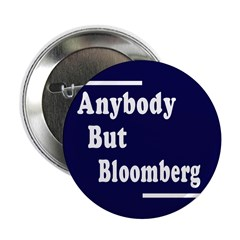 Anybody But Bloomberg (10 buttons)