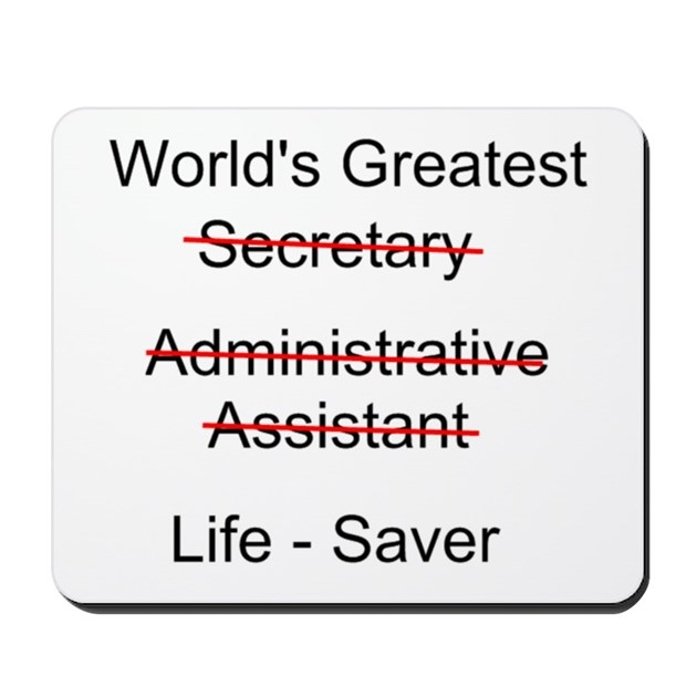 Thank You Quotes For Administrative Professionals Day: World's Greatest Secretary Mousepad By Secretary