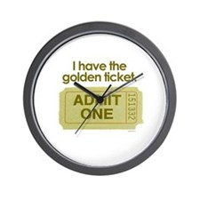 I have the golden ticket  Wall Clock