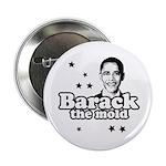 Barack the mold 2.25