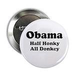 Obama / Half Honkey All Donkey 2.25