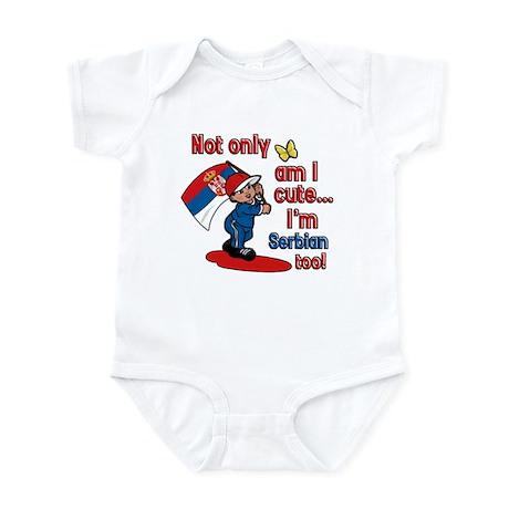 Not only am I cute I'm Serbian too! Infant Bodysui