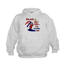 Not only am I cute I'm Croatian too! Hoodie