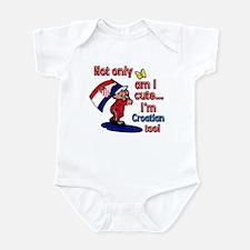 Not only am I cute I'm Croatian too! Infant Bodysu