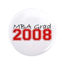 """MBA Grad 2008 (Red) 3.5"""" Button"""