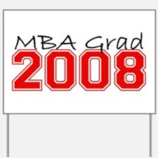 MBA Grad 2008 (Red) Yard Sign