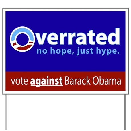 Obama: Overrated Yard Sign