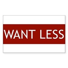 Want Less - Red Rectangle Decal