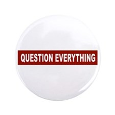 """Question Everything - Red 3.5"""" Button (100 pa"""