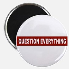 Question Everything - Red Magnet