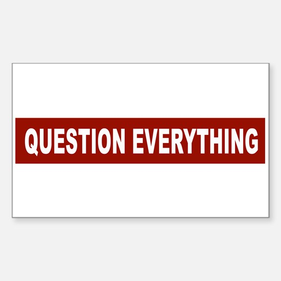 Question Everything - Red Rectangle Decal