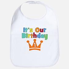 It's Our Birthday (1) Bib