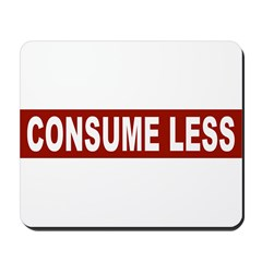 Consume Less - Red Mousepad
