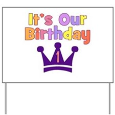 It's Our Birthday (1) GIRL Yard Sign