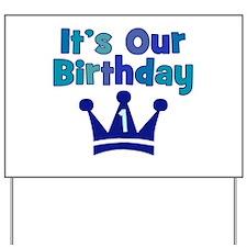 It's Our Birthday (1) BOY Yard Sign