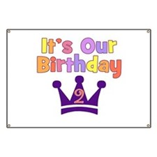 It's Our Birthday Crown (2) Banner