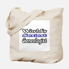"""""""World's Sexiest Genealogist"""" Tote Bag"""