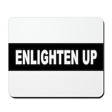 Enlighten Up - Black Mousepad