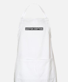 Question Everything - Black BBQ Apron