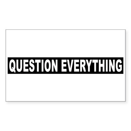 Question Everything - Black Rectangle Sticker