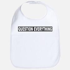 Question Everything - Black Bib