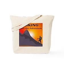 Hiking Live The Adventure Tote Bag