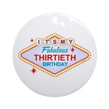Las Vegas Birthday 30 Ornament (Round)