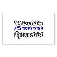 """""""World's Sexiest Optometrist"""" Rectangle Decal"""