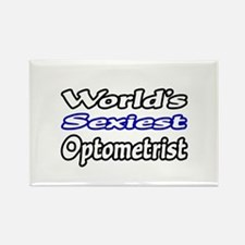 """World's Sexiest Optometrist"" Rectangle Magnet"