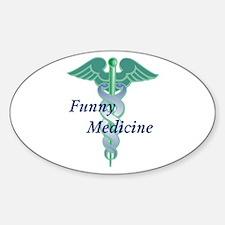 Funny Medicine Oval Decal