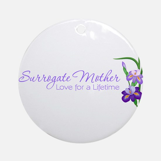 Surrogate Mother - Love for a Ornament (Round)
