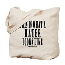 This is what a HATER looks li Tote Bag