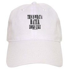 This is what a HATER looks li Baseball Cap