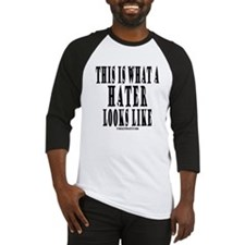 This is what a HATER looks li Baseball Jersey