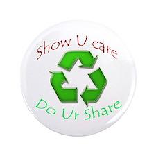 """Show U Care Do Ur Share 3.5"""" Button"""