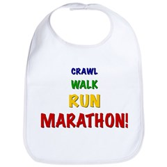 Crawl Walk Run Marathon! Baby Bib