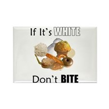 If It's White, Don't Bite Rectangle Magnet (100 pa
