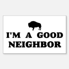 I'm a good neighbor Decal