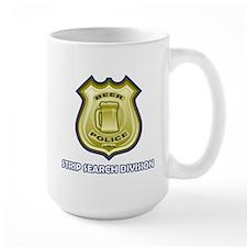 Beer Police: Strip Search Mug