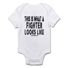This is what a FIGHTER looks Infant Bodysuit