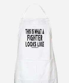 This is what a FIGHTER looks BBQ Apron