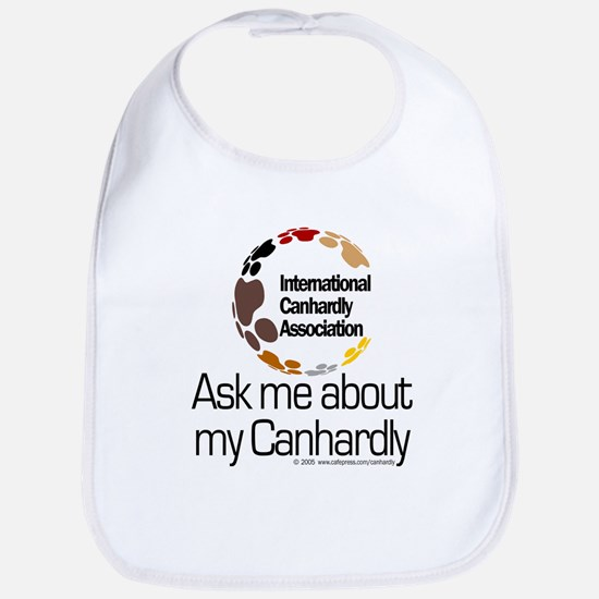 Ask me... Canhardly Bib