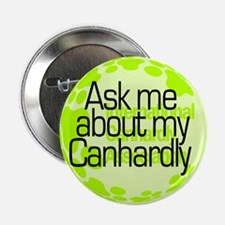 Ask me... Canhardly Button