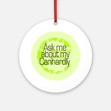 Ask me... Canhardly Keepsake (Round)