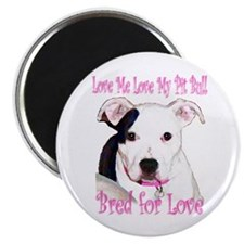 Bred for Love Magnet