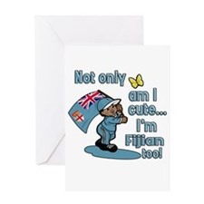Not only am I cute I'm Fijian too! Greeting Card