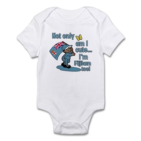Not only am I cute I'm Fijian too! Infant Bodysuit